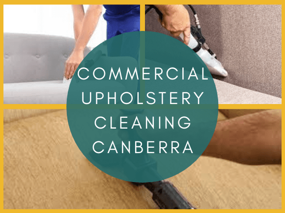 Commercial Upholstery Cleaning Canberra