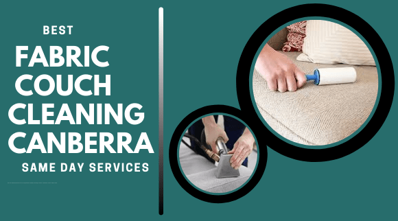 Fabric Couch Cleaning Canberra