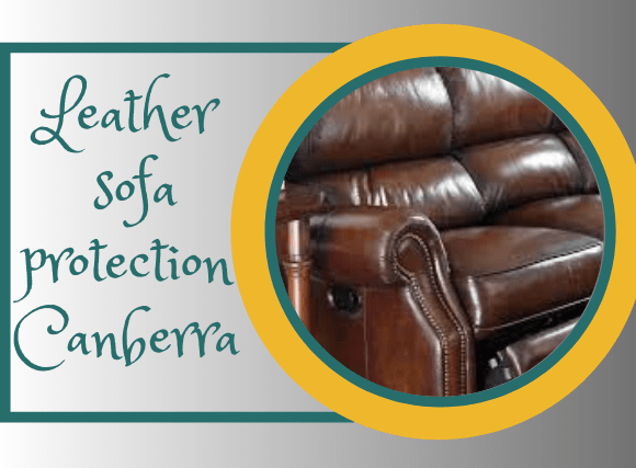 Leather Protection Service Canberra