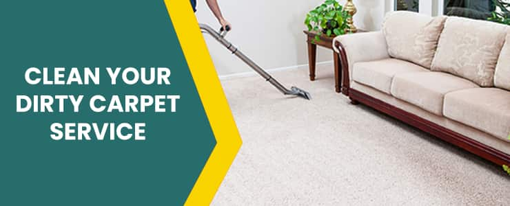Clean Your Dirty Carpet Service