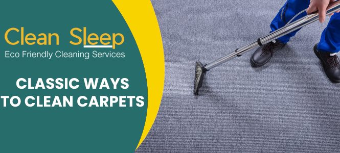 Classic Ways to Clean Carpets